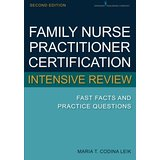 Family Nurse Practitioner Certification Intensive Review 2nd Edition, Leik, 2014