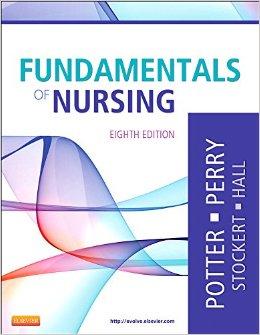 Fundamentals of Nursing, 8th Ed., Potter, Perry, Stockert & Hall, 2013