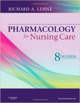 Pharmacology for Nursing Care, 8th Ed., Lehne, 2013