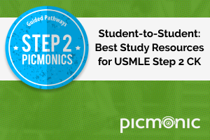 Student-to-Student: Best Study Resources for USMLE Step 2 CK