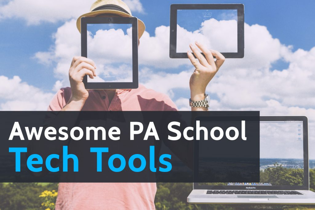 Awesome PA School Tech Tools to Get You Through PA School